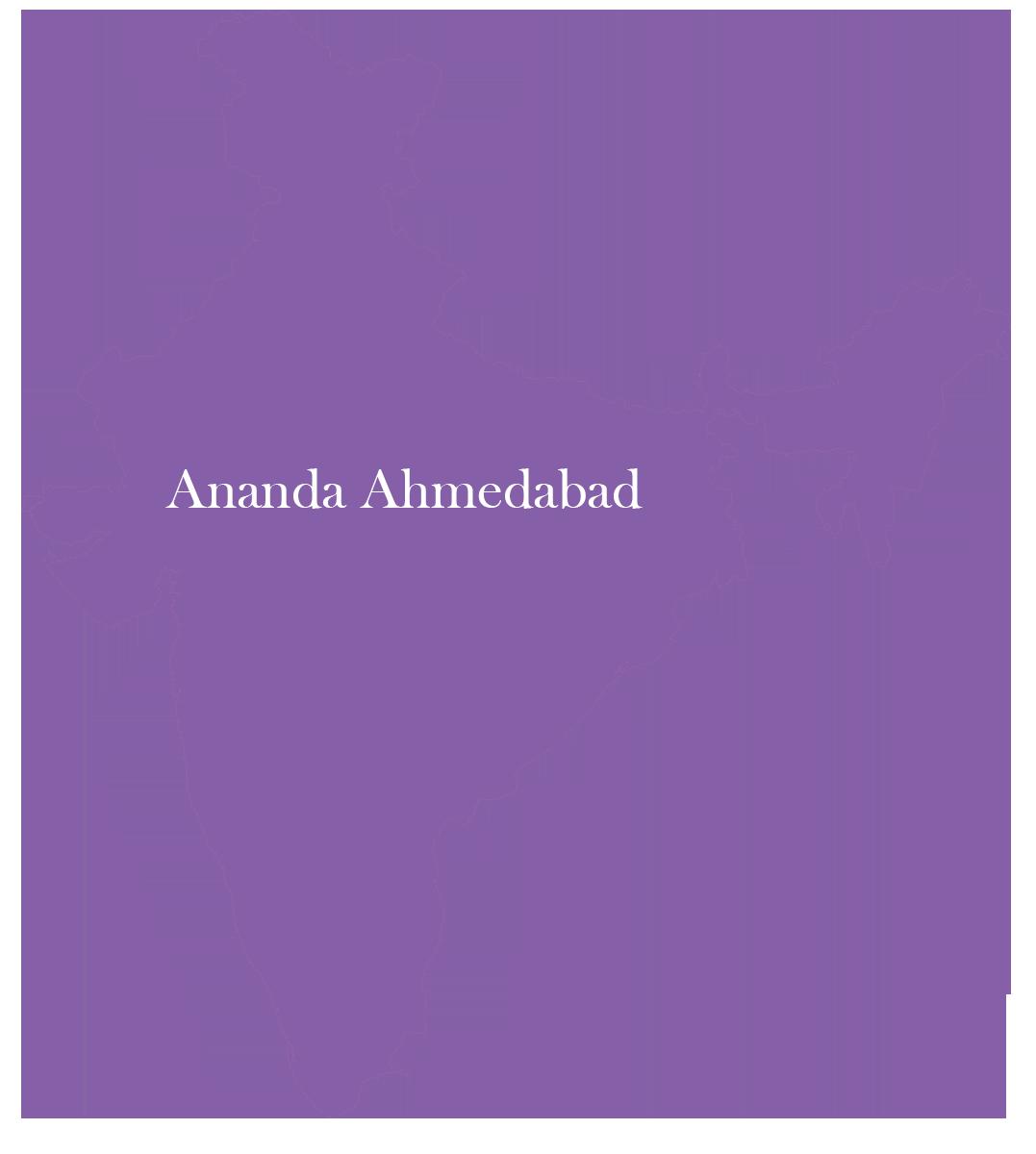 Ananda Ahmedabad