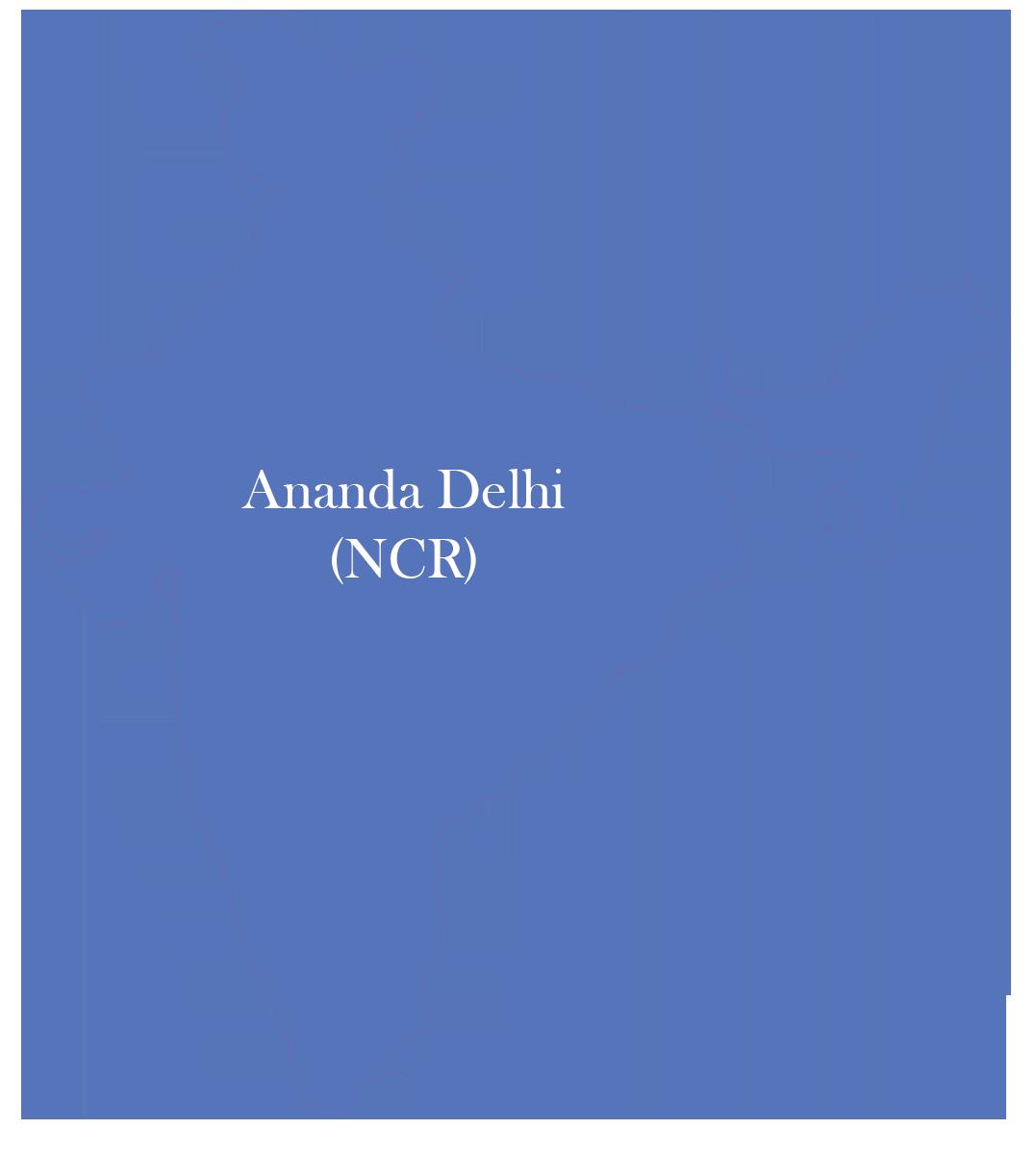 Ananda Delhi (NCR)